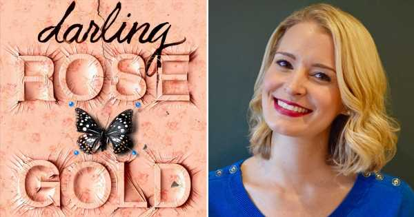 Exclusive: Read a Haunting Chapter From Stephanie Wrobel's New Thriller, Darling Rose Gold