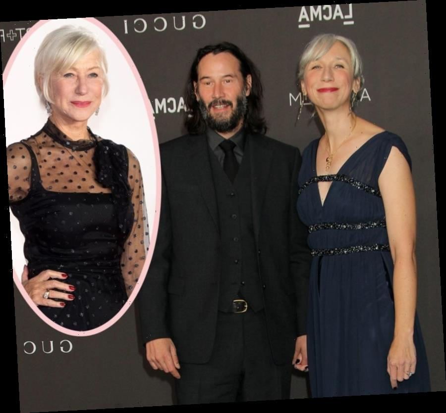 Helen Mirren's Sweet Reaction To Being Confused For Keanu Reeves's Girlfriend
